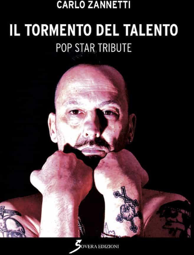 Il tormento del talento pop star tribute Carlo Zannetti