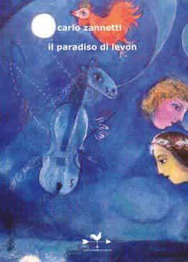 Il paradiso di Levon Carlo Zannetti