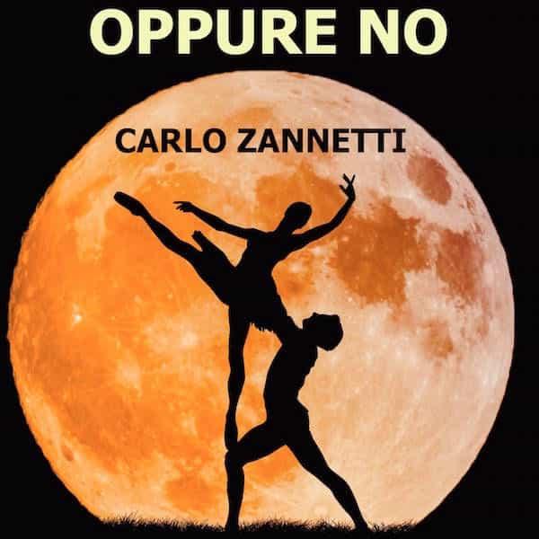 Oppure No Carlo Zannetti