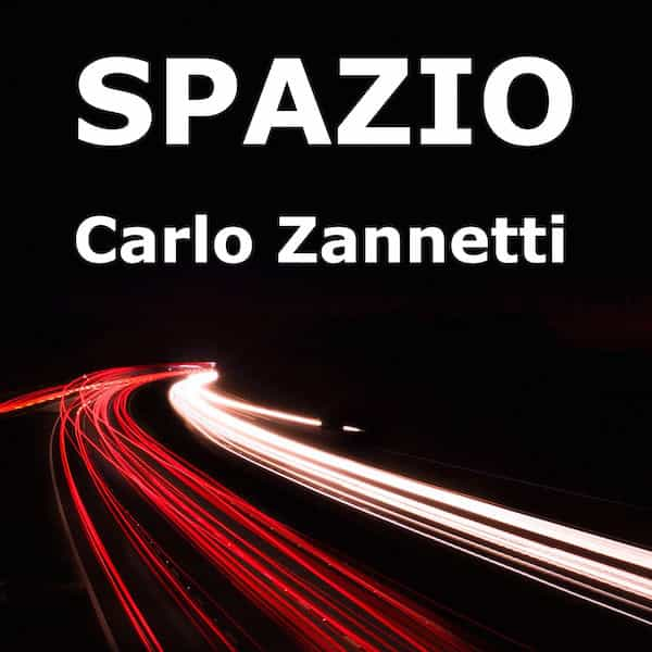 Spazio - Carlo Zannetti