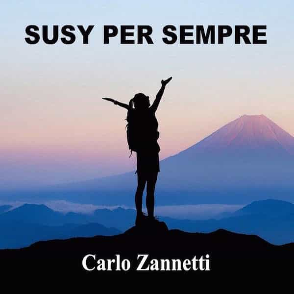 Susy per Sempre - Carlo Zannetti
