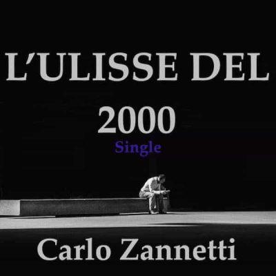 l'ulisse del 2000 Carlo Zannetti